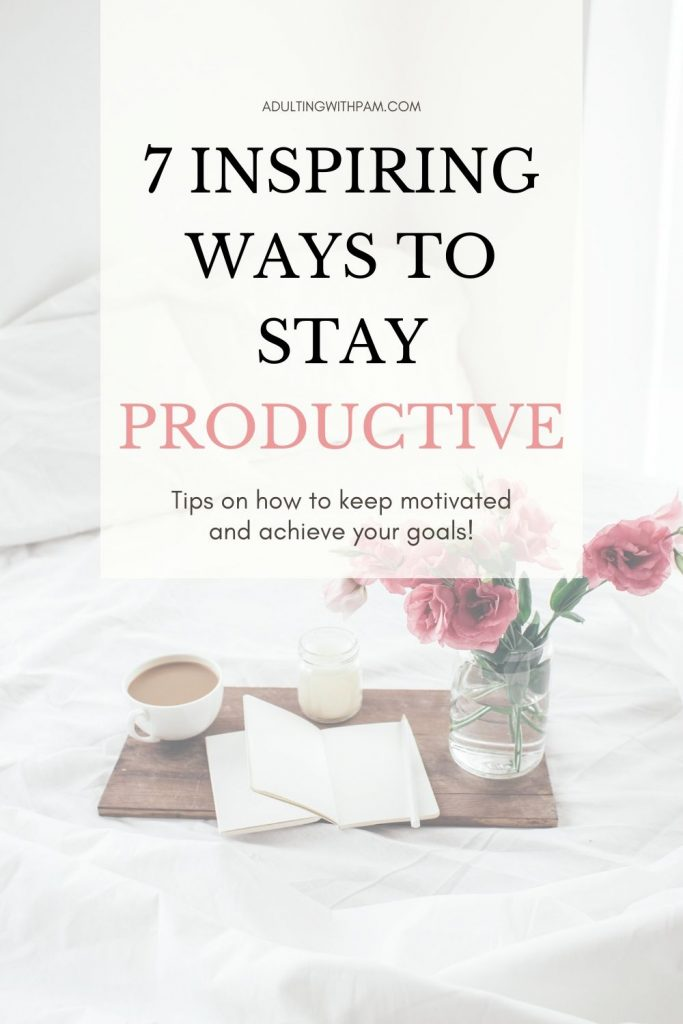 7 Steps to Productivity Plan